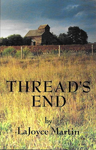 Thread's End (1575024195) by LaJoyce Martin