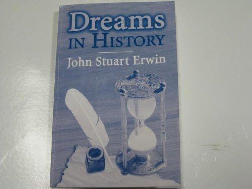 Dreams in history: Erwin, John S