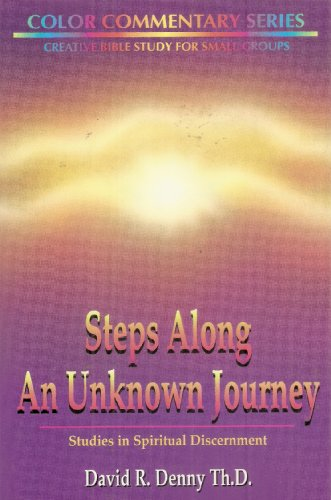 Steps along an unknown journey (Color commentary series): Denny, D. Roy
