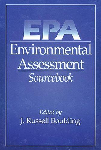 EPA Environmental Assessment Sourcebook: Boulding, J. Russell