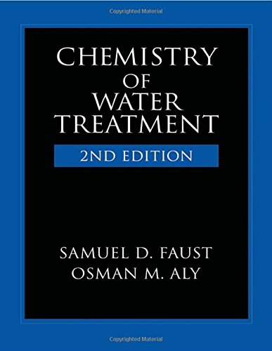 Chemistry of Water Treatment, Second Edition: Samuel D. Faust;