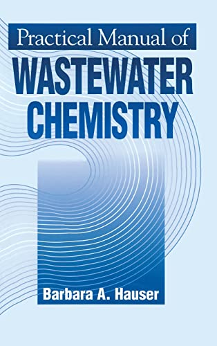 9781575040127: Practical Manual of Wastewater Chemistry