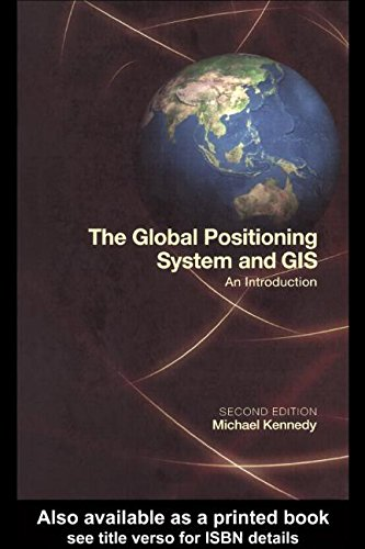 9781575040172: The Global Positioning System and GIS: An Introduction