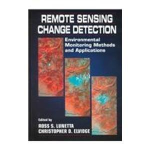 9781575040370: Remote Sensing Change Detection