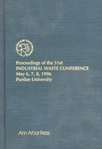9781575040523: Proceedings of the 51st Purdue Industrial Waste Conference1996 Conference (Purdue Industrial Waste Conference Proceedings)