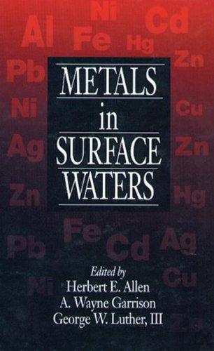 Metals in Surface Waters: Allen, Herbert E.,