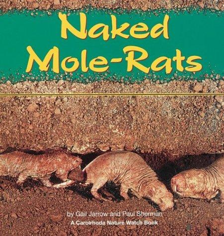 9781575050287: Naked Mole-Rats (A Carolrhoda Nature Watch Book)