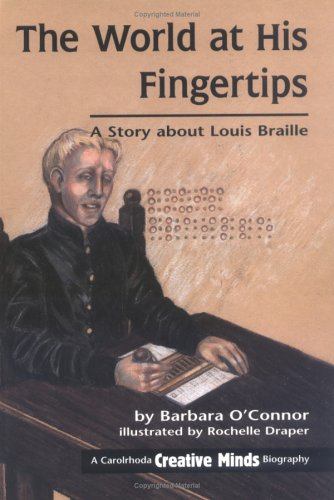 9781575050522: The World at His Fingertips: A Story about Louis Braille (Creative Minds Biography)