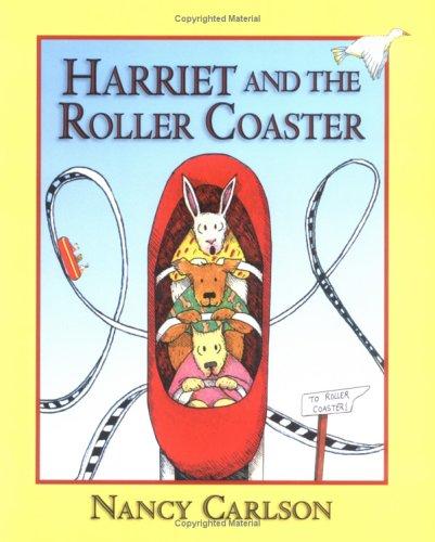 9781575050539: Harriet and the Roller Coaster (Nancy Carlson's Neighborhood)