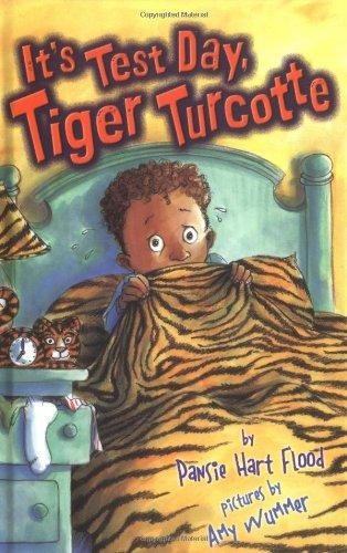 It's Test Day, Tiger Turcotte: Flood, Pansie Hart