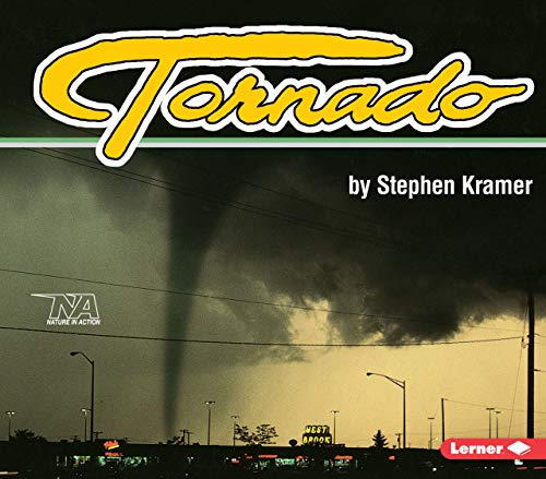 Tornado (Nature in Action) (9781575050584) by Stephen Kramer