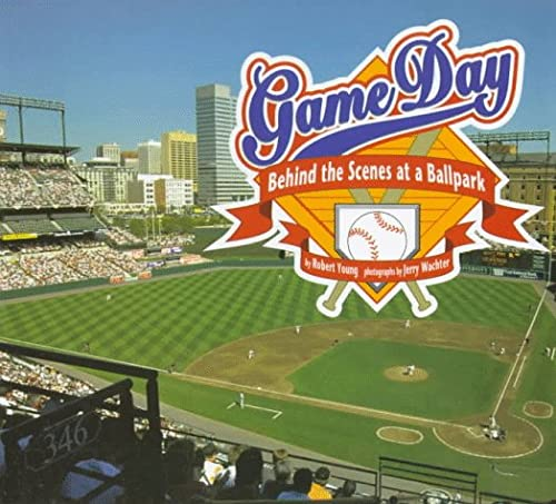9781575050843: Game Day: Behind the Scenes at a Ballpark