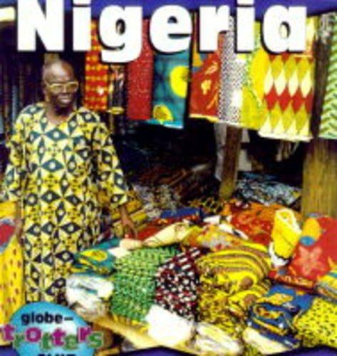 9781575051130: Nigeria (Globe-Trotters Club)