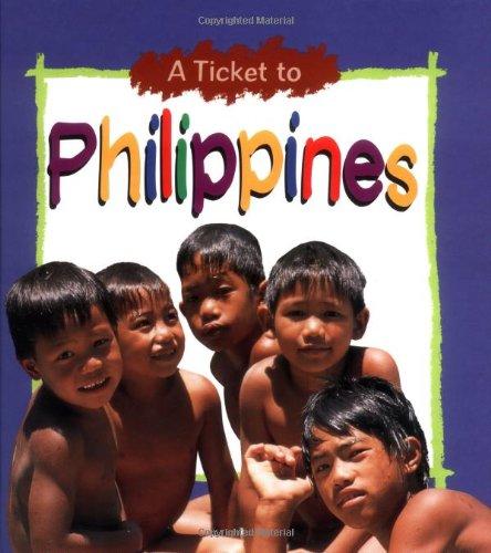 Philippines (Ticket to): Anne E. Schraff