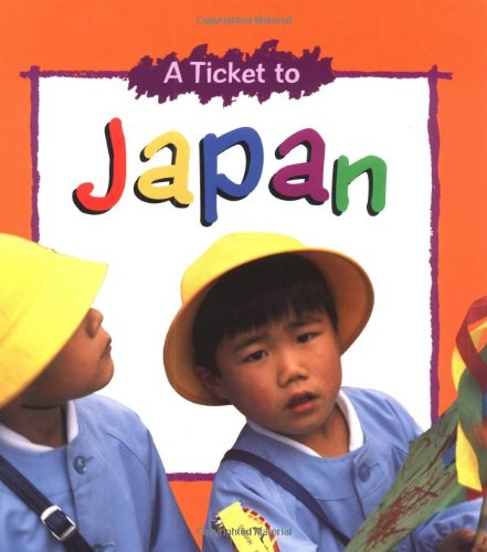 A Ticket to Japan (Ticket to. Series)