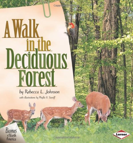 9781575051550: A Walk in the Deciduous Forest (Biomes of North America (Carolrhoda))