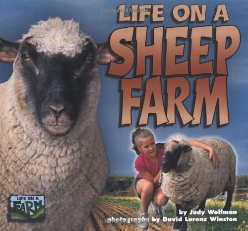 Life on a Sheep Farm (Life on: Judy Wolfman