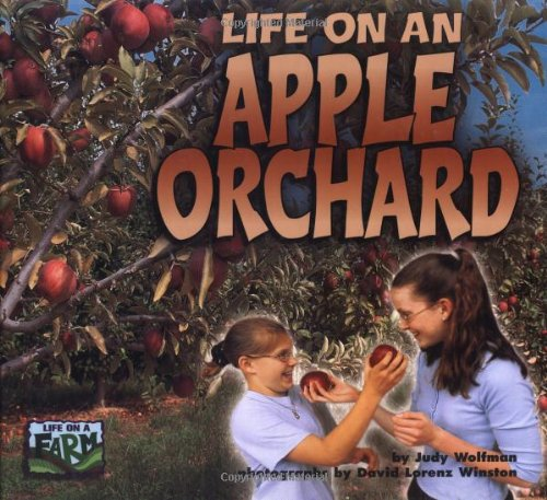 9781575051932: Life on an Apple Orchard (Life on a Farm)