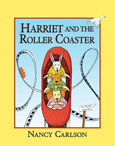 9781575052021: Harriet and the Roller Coaster (Nancy Carlson's Neighborhood)