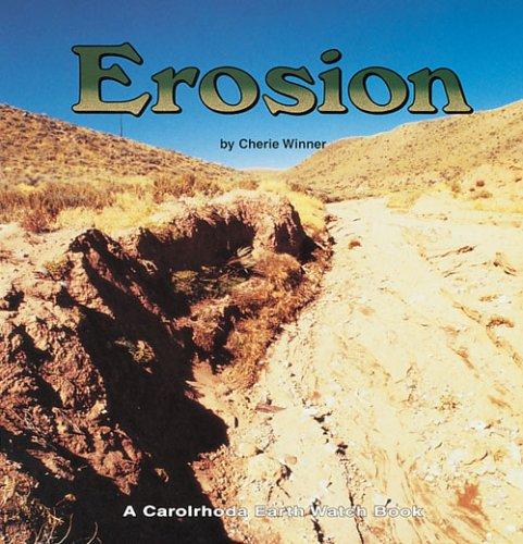 9781575052236: Erosion (Earth Watch (Carolrhoda))