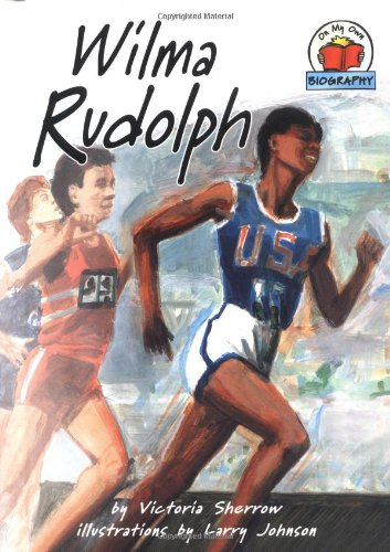 Wilma Rudolph (On My Own Biographies): Sherrow, Victoria