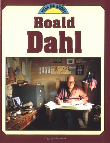 9781575052748: Roald Dahl (Tell Me About...(Carolrhoda))