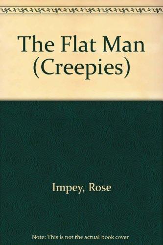 The Flat Man (Creepies): Impey, Rose