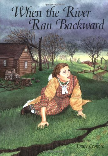 When the River Ran Backward (Adventures in Time): Crofford, Emily