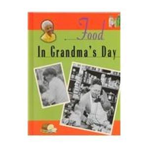 9781575053288: Food in Grandma's Day