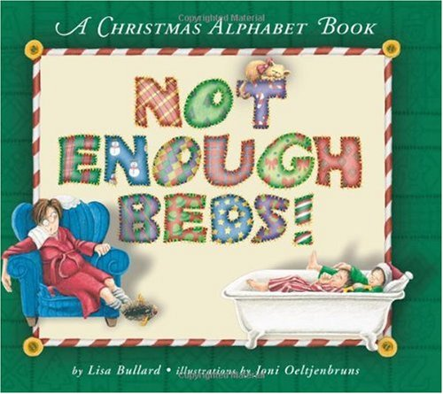 9781575053561: Not Enough Beds!: A Christmas Alphabet Book (Picture Books)