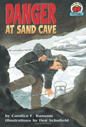 9781575053790: Danger at Sand Cave (On My Own History)