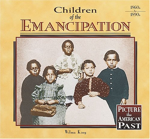 9781575053967: Children of the Emancipation (Picture the American Past)