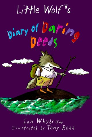 9781575054117: Little Wolf's Diary of Daring Deeds