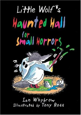9781575054124: Little Wolf's Haunted Hall for Small Horrors (Middle Grade Fiction)