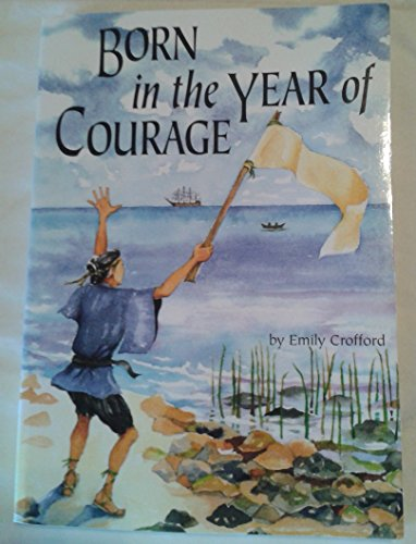 9781575054247: Born in the Year of Courage