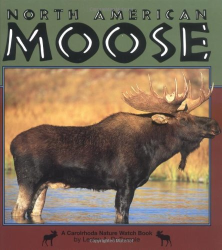 North American Moose (Nature Watch (Lerner)): DuTemple, Lesley A.