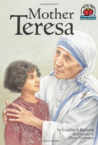Mother Teresa (On My Own Biographies): Ransom, Candice F.