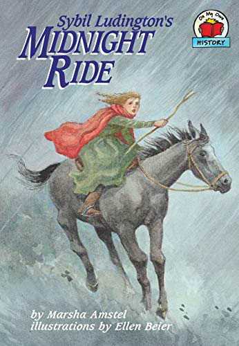 9781575054568: Sybil Ludington's Midnight Ride (On My Own History)