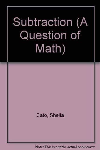 Subtraction (A Question of Math): Cato, Sheila
