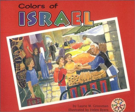 9781575055237: Colors of Israel (Colors of the World)