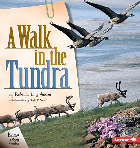 A Walk in the Tundra (Biomes of North America): Rebecca L. Johnson
