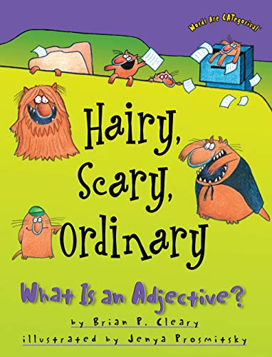 9781575055541: Hairy, Scary, Ordinary: What Is an Adjective? (Words Are Categorical)