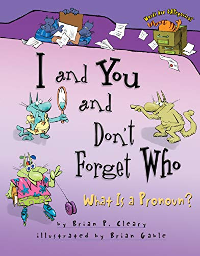9781575055961: I and You and Don't Forget Who: What Is a Pronoun? (Words Are Categorical)