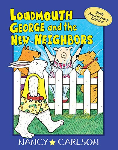 9781575056142: Loudmouth George and the New Neighbors (Loudmouth George Books)