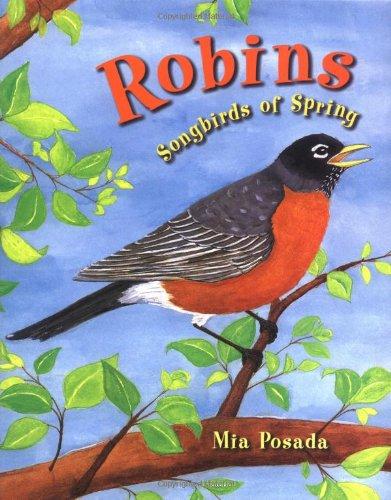 9781575056159: Robins: Songbirds of Spring