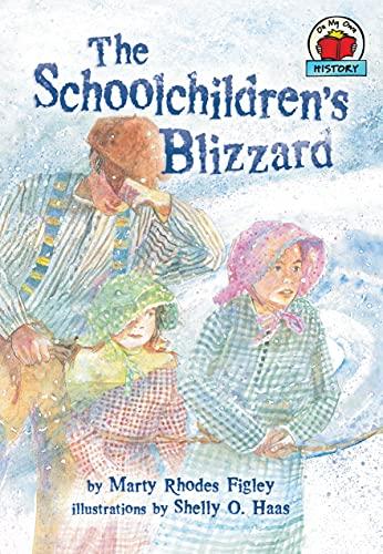 9781575056197: The Schoolchildren's Blizzard (On My Own History (Paperback))