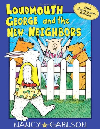 9781575056258: Loudmouth George and the New Neighbors