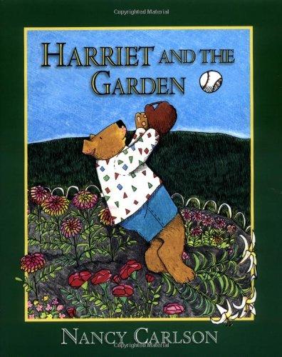 9781575057101: Harriet and the Garden (Nancy Carlson's Neighborhood)