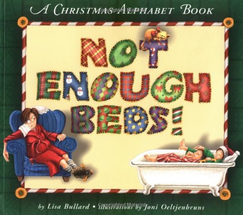 9781575057972: Not Enough Beds: A Christmas Alphabet Book (Carolrhoda Picture Books)