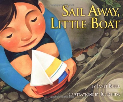 Sail Away, Little Boat (Carolrhoda Picture Books): Janet Buell